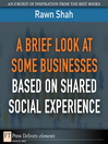 A Brief Look at Some Businesses Based on Shared Social Experience (eBook)