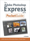 The Adobe Photoshop Express Beta Pocket Guide (eBook)