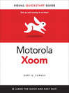 The Motorola Xoom (eBook): Visual QuickStart Guide