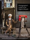 Photographer's Guide to the Digital Lifecycle (eBook): In Business It Pays to Be an Animal, In Life It Pays to Be Yourself