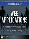Web Applications (eBook): How to Effectively Use Apps in Your Marketing