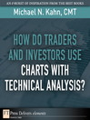 How Do Traders and Investors Use Charts with Technical Analysis? (eBook)
