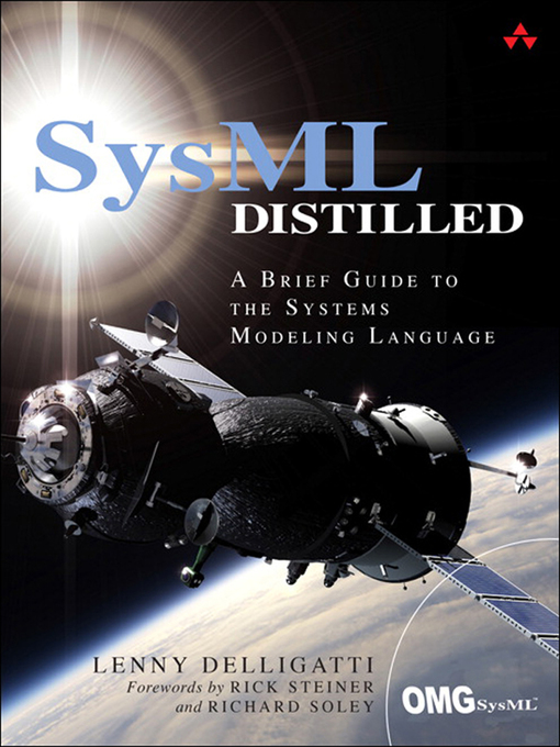 SysML Distilled (eBook): A Brief Guide to the Systems Modeling Language