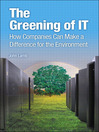 The Greening of IT (eBook): How Companies Can Make a Difference for the Environment