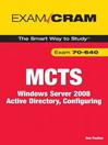 MCTS 70-640 Exam Cram (eBook): Windows Server 2008 Active Directory, Configuring