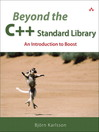 Beyond the C++ Standard Library (eBook): An Introduction to Boost