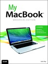 My MacBook (eBook): Covers OS X Mavericks on MacBook, MacBook Pro, and MacBook Air