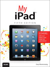 My iPad (eBook): Covers iOS 6 on iPad, iPad 2, and iPad 3rd Gen