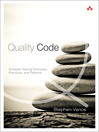 Quality Code (eBook): Software Testing Principles, Practices, and Patterns