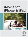 iMovie for iPhone and iPad (eBook)