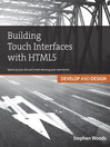 Building Touch Interfaces with HTML5 (eBook): Develop and Design