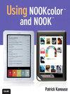 Using NOOKcolor™ and NOOK™ (eBook)