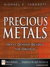 Precious Metals (eBook): Heavy Demand Beyond the Obvious