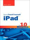 Sams Teach Yourself iPad™ in 10 Minutes (eBook)