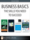 Business Basics (eBook): The Skills You Need to Succeed (Collection)