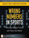 Wrong Numbers in Sports (eBook): Painting a Bigger Picture with Stats that Matter