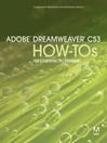 Adobe Dreamweaver CS3 How-Tos (eBook): Visual QuickStart Guide