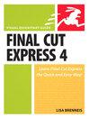 Final Cut Express 4 (eBook): Visual QuickStart Guide