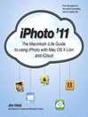 iPhoto '11 (eBook): The Macintosh iLife Guide to Using iPhoto with OS X Lion and iCloud