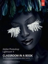 Adobe Photoshop Lightroom 4 Classroom in a Book (eBook)