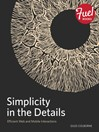 Simplicity in the Details (eBook): Designing Faster Web and Mobile Interactions