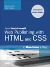 Sams Teach Yourself Web Publishing with HTML and CSS in One Hour a Day (eBook): Includes New HTML5 Coverage
