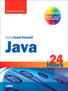 Sams Teach Yourself Java™ in 24 Hours (Covering Java 7 and Android) (eBook)