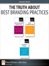 The Truth About Best Branding Practices (Collection) (eBook)