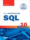 Sams Teach Yourself SQL in 10 Minutes (eBook)