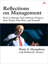 Reflections on Management (eBook): How to Manage Your Software Projects, Your Teams, Your Boss, and Yourself
