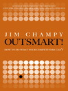 Outsmart! (eBook): How to do What Your Competitors Can't
