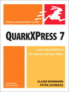 QuarkXPress 7 for Windows and Macintosh (eBook): The Best-Practice Guide to XHTML and CSS