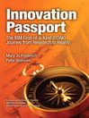 Innovation Passport (eBook): The IBM First-of-a-Kind (FOAK) Journey From Research to Reality