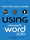 Using Microsoft® Word 2010 (eBook)