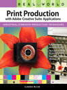 Real World Print Production with Adobe Creative Suite Applications (eBook)