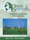 Green Engineering (eBook): Environmentally Conscious Design of Chemical Processes