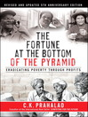 The Fortune at the Bottom of the Pyramid (eBook): Eradicating Poverty Through Profits,  5th Anniversary Edition