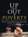 Up and Out of Poverty (eBook): The Social Marketing Solution