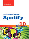 Sams Teach Yourself Spotify in 10 Minutes (eBook)