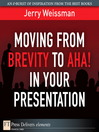 Moving from Brevity to Aha! in Your Presentation (eBook)