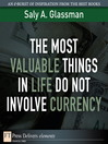 The Most Valuable Things in Life Do Not Involve Currency (eBook)