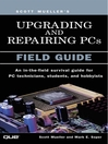 Upgrading and Repairing PCs (eBook): Secrets of TiVo, Xbox, ReplayTV, UltimateTV and More