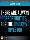 There Are Always Opportunities for the Objective Investor (eBook)
