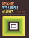 Designing Web and Mobile Graphics (eBook): Fundamental Concepts for Web and Interactive Projects