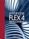 Effortless Flex 4 Development (eBook)