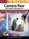 Real World Camera Raw with Adobe Photoshop CS3 (eBook)