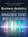 Business Analytics with Management Science Models and Methods (eBook)