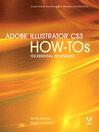 Adobe Illustrator CS3 How-Tos (eBook): 100 Essential Techniques