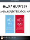 Have a Happy Life and a Healthy Relationship (Collection) (eBook)