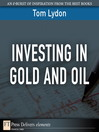 Investing in Gold and Oil (eBook)